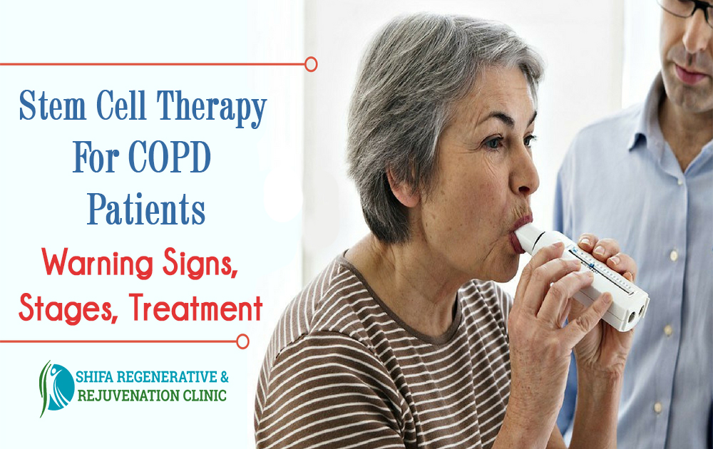 Stem Cell Therapy For COPD Patients – Warning Signs, Stages, Treatment